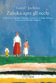 Zuleika apre gli occhi - Guzel' Jachina - copertina