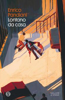 Lontano da casa - Enrico Pandiani - copertina