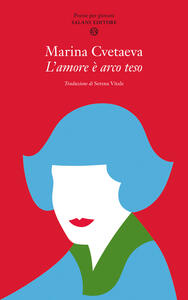 Libro L' amore è arco teso Marina Cvetaeva