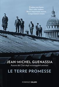 Libro Le Terre promesse Jean-Michel Guenassia