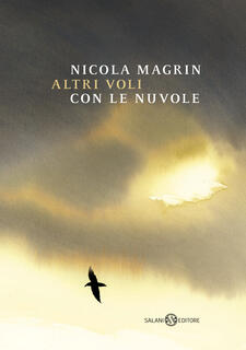 Libro Altri voli con le nuvole. Ediz. illustrata Nicola Magrin