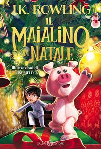 Libro Il Maialino di Natale J. K. Rowling