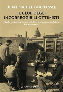 Libro Il club degli incorreggibili ottimisti Jean-Michel Guenassia