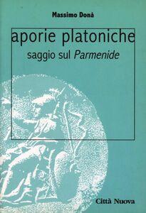 Libro Aporie platoniche. Saggio sul «Parmenide» Massimo Donà