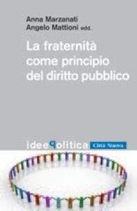 La fraternità come principio del diritto pubblico