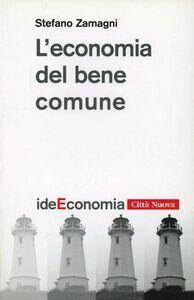 Libro L' economia del bene comune Stefano Zamagni