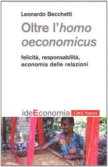Filippodegasperi.it Oltre l'homo oeconomicus. Felicità, responsabilità, economia delle relazioni Image