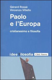 Paolo e l'Europa. Cristianesimo e filosofia