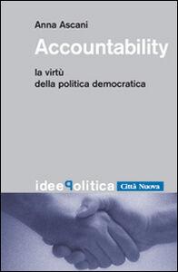 Libro Accountability. La virtù della politica democratica Anna Ascani