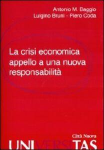 Foto Cover di La crisi economica. Appello a una nuova responsabilità, Libro di AA.VV edito da Città Nuova