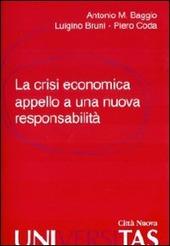 La crisi economica. Appello a una nuova responsabilità