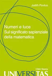 Numeri e luce. Sul significato sapienziale della matematica