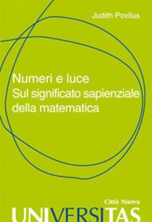 Numeri e luce. Sul significato sapienziale della matematica.pdf