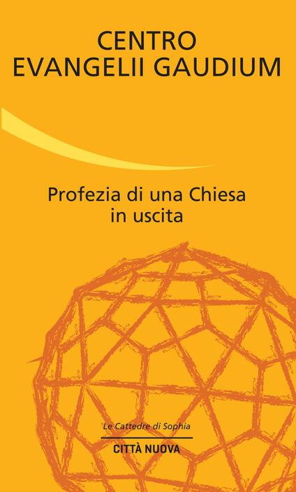 Profezia di una Chiesa in uscita - copertina