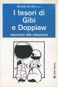 Foto Cover di I tesori di Gibì e Doppiaw. Educarsi alla relazione, Libro di  edito da Città Nuova