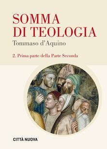 Winniearcher.com Somma di teologia. Testo latino a fronte. Vol. 2\1: Prima parte della parte seconda. Image