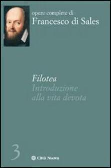 Filotea. Introduzione alla vita devota.pdf