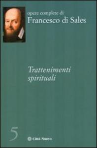 Libro Trattenimenti spirituali Francesco di Sales (san)