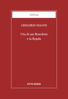 Lpgcsostenible.es Vita di san Benedetto e la Regola Image