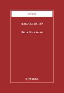 Libro Storia di un'anima Teresa di Lisieux (santa)