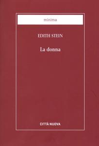 Libro La donna. Il suo compito secondo la natura e la grazia Edith Stein