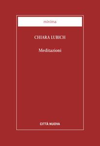 Libro Meditazioni. Nuova ediz. Chiara Lubich