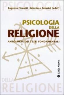Psicologia della religione. Con antologia dei testi fondamentali.pdf