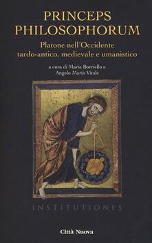 Daddyswing.es Princeps philosophorum. Platone nell'Occidente tardo-antico, medievale e umanistico Image