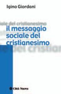 Il messaggio sociale del cristianesimo
