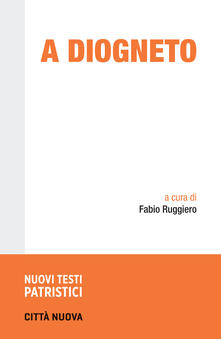 A Diogneto. Testo greco a fronte.pdf