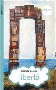 Foto Cover di Libertà, Libro di Michele Genisio, edito da Città Nuova