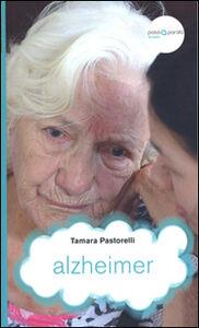 Libro Alzheimer Tamara Pastorelli