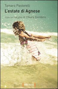 Libro L' estate di Agnese Tamara Pastorelli
