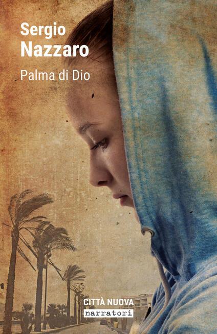 Palma di Dio - Sergio Nazzaro - copertina