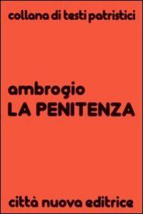 Foto Cover di La penitenza, Libro di Ambrogio (sant'), edito da Città Nuova