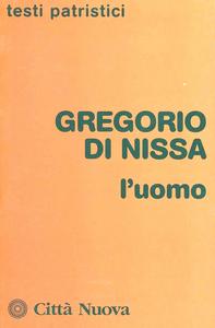Libro L' uomo Gregorio di Nissa (san)