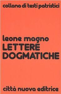 Libro Lettere dogmatiche Leone Magno (san)