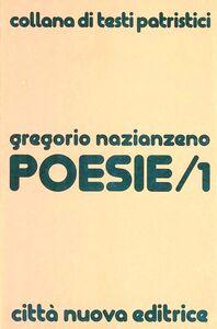 Foto Cover di Poesie. Vol. 1, Libro di Gregorio di Nazianzo (san), edito da Città Nuova