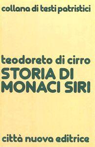 Libro Storia di monaci siri Teodoreto di Ciro