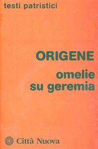 Libro Omelie su Geremia Origene