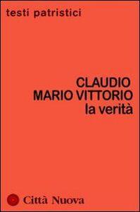 Libro La verità Claudio M. Vittorio