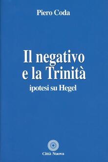 Milanospringparade.it Il negativo e la trinità. Ipotesi su Hegel Image