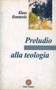 Libro Preludio alla teologia Klaus Hemmerle