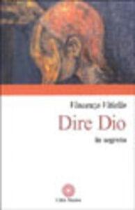 Foto Cover di Dire Dio in segreto, Libro di Vincenzo Vitiello, edito da Città Nuova