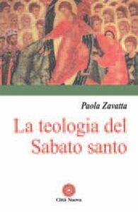 Libro La teologia del sabato santo Paola Zavatta