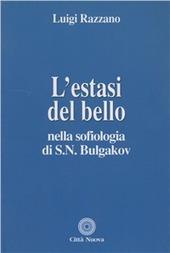 L' estasi del bello nella sofiologia di S.N. Bulgakov