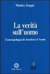 La verità sull'uomo. L'antropologia di Anselmo d'Aosta