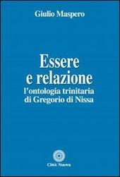 Essere e relazione. L'ontologia trinitaria di Gregorio di Nissa