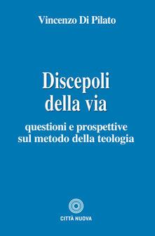 Parcoarenas.it Discepoli della via. Questioni e prospettive sul metodo della teologia Image