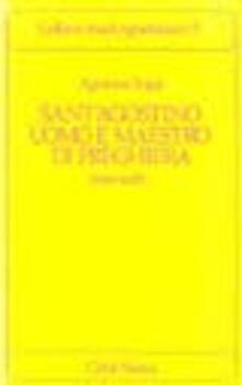 Sant'Agostino uomo e maestro di preghiera. Testi scelti - Agostino Trapè - copertina